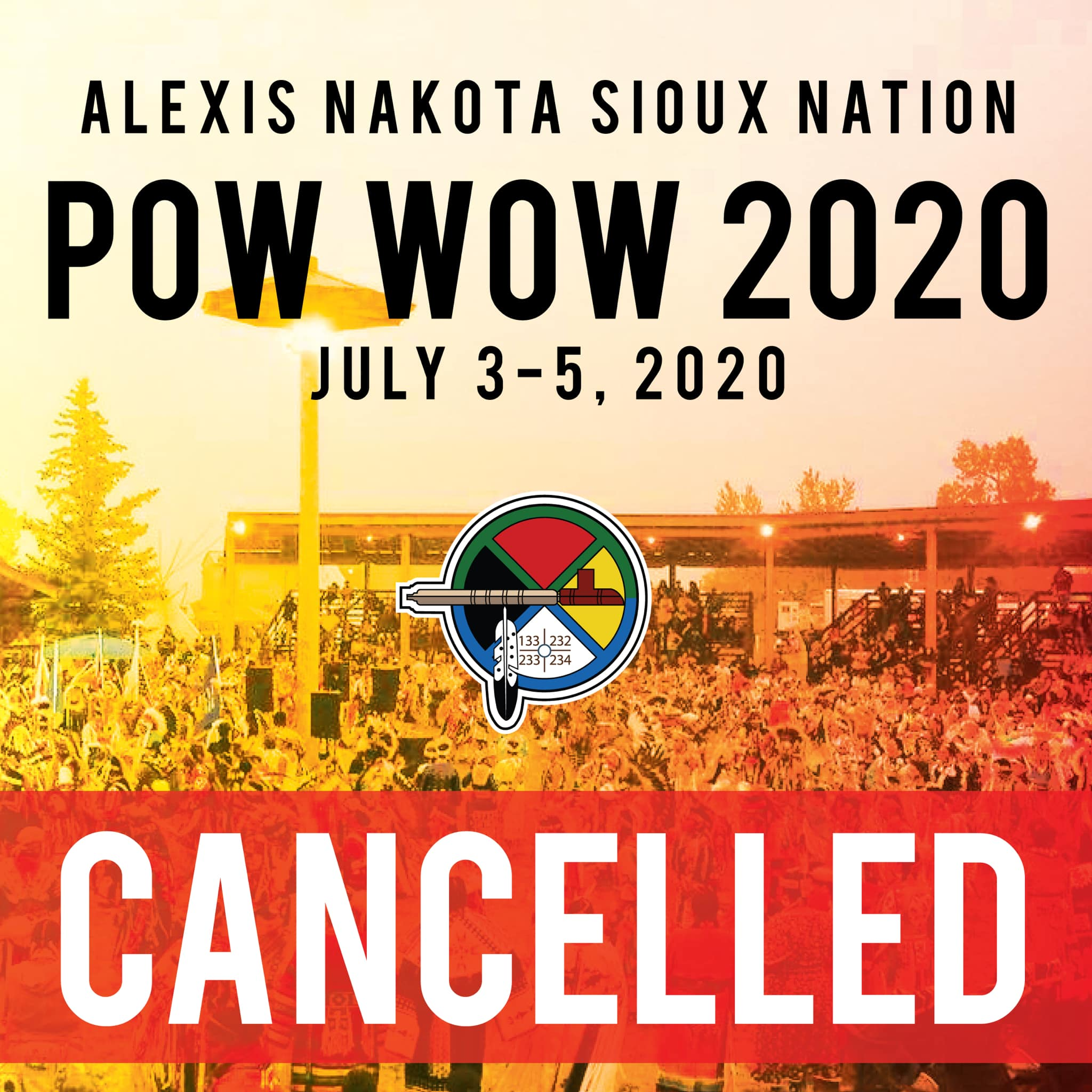 2020 Powwow 2020 is cancelled